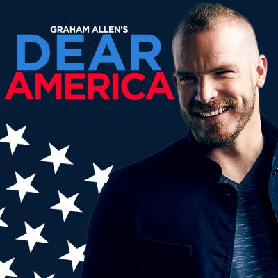 """Graham Allen's Dear America Podcast"" COMING SOON!!!"