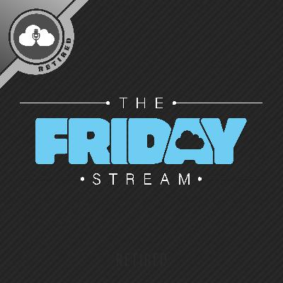 Episode 13: Forever Friday