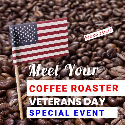 Meet Your Coffee Roaster Veterans Day Special Event