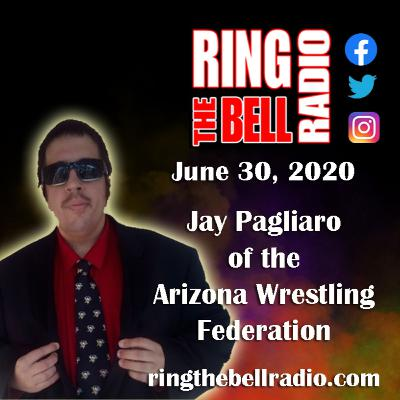 Jay Pagliaro of the Arizona Wrestling Federation - 6/30/20