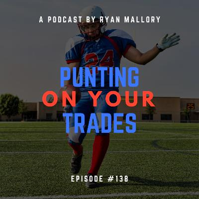 Punting on the Trade
