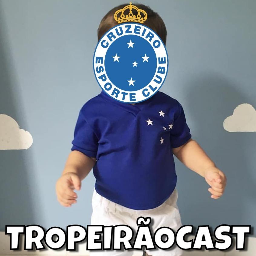 TROPEIRÃOCAST 066 - Cruzeiro, aprendendo os passos para voltar à Série A.