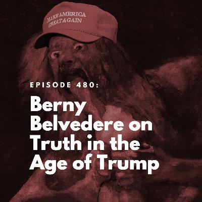 Berny Belvedere on Truth in the Age of Trump