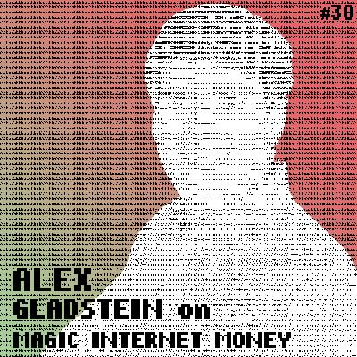 How Does Bitcoin Affect Human Rights? With Alex Gladstein