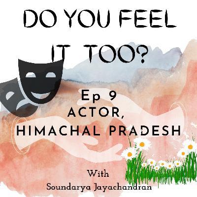 Actor, Himachal Pradesh