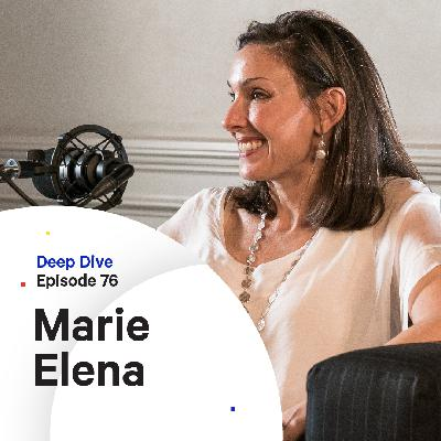 076 - Deep Dive: Therapy, Leadership and Invisible Pressures — with Marie Elena