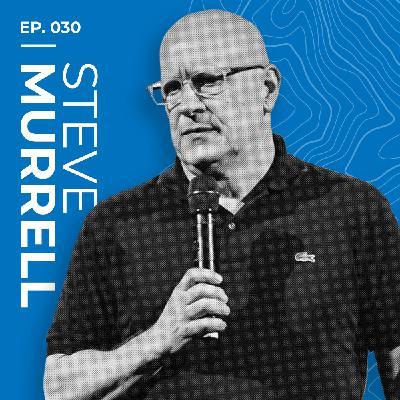 Steve Murrell: A People of Faith