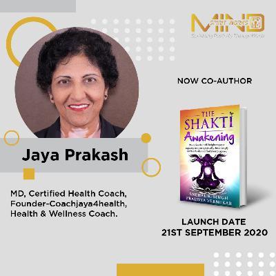 Celebrating Shakti - Dr. Jaya Prakash