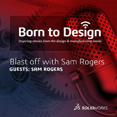 Blast Off With Sam Rogers