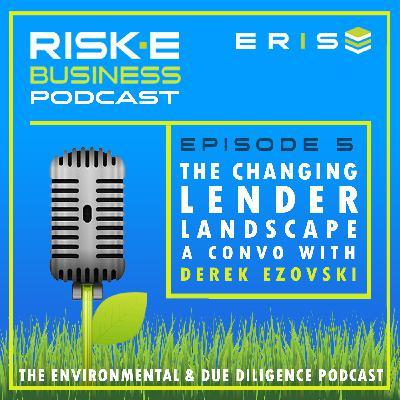 How the Changing Lender Landscape is Impacting Environmental Due Diligence