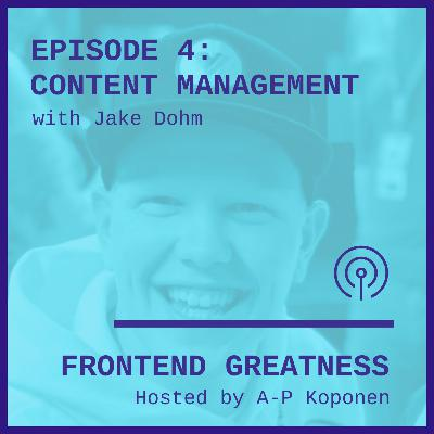 Content Management with Jake Dohm