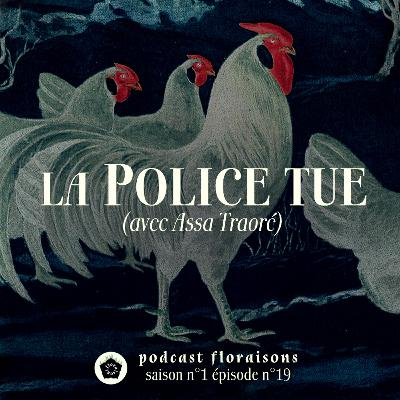 La Police tue (avec Assa Traoré)