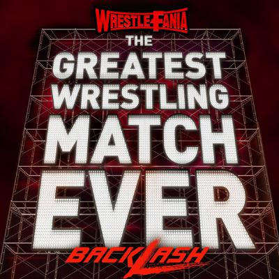 WrestleFania 76: WWE Backlash Talk