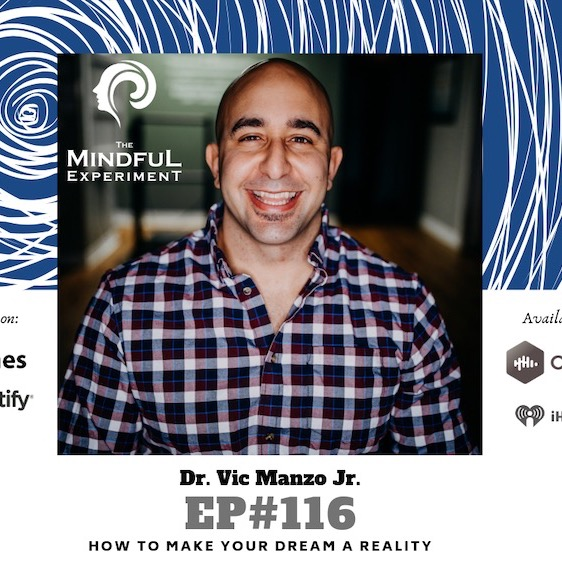 EP#116 - How to Make Your Dream a Reality