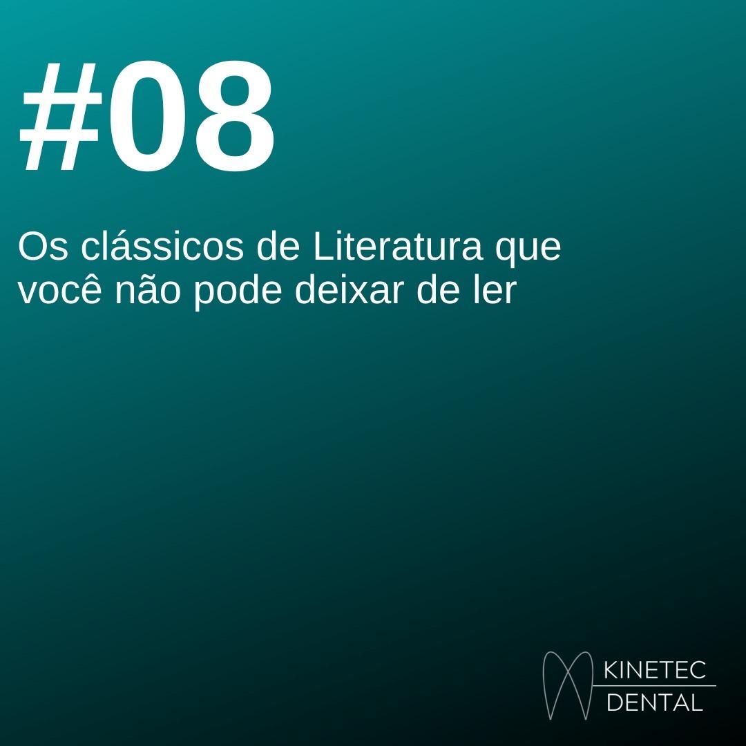 #08 Os clássicos de Literatura que você não pode deixar de ler