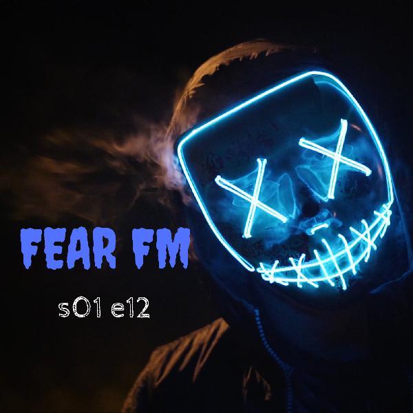 s1 e12 Fear FM (Horror anthology)