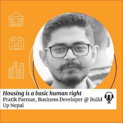 SDG 11: Housing is a basic human right with Pratik Parmar