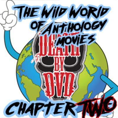 The wild world of anthologies : Chapter two
