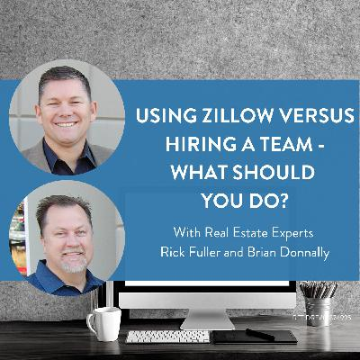 Using Zillow Versus Hiring a Team - What Should You Do?