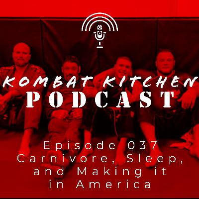 Carnivore, Sleep, and Making it in America | Episode 037