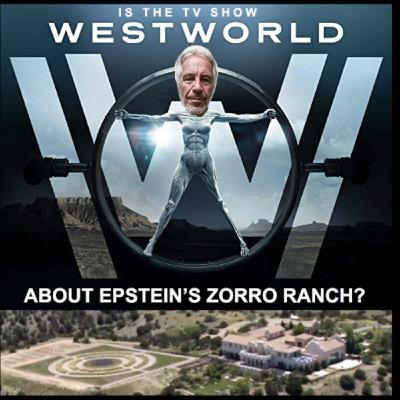 #291: Epstein's Zorro Ranch and HBO's Westworld with Tommy Dee