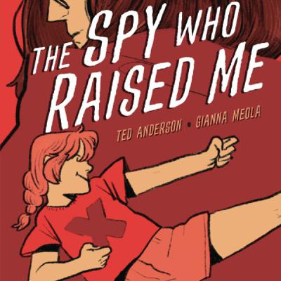 Ted Anderson Shares the Story of The Spy Who Raised Me | New Graphic Novel from Graphic Universe