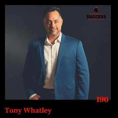Ep: 196 Tony Whatley Sold a Part Time Business for Multiple 7 Figures