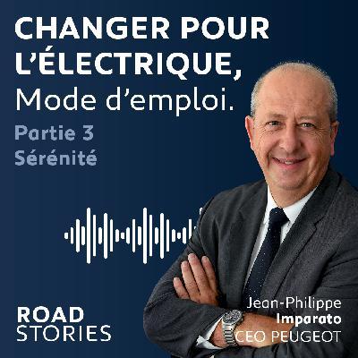 Épisode 5 : Changer pour l'électrique, mode d'emploi – Sérénité (Partie3)