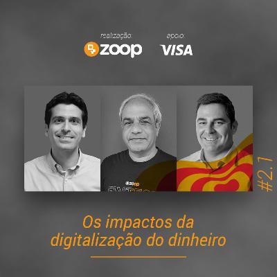 #2.1 Os impactos da digitalização do dinheiro