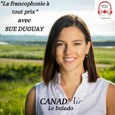 Sue Duguay, la francophonie à tout prix