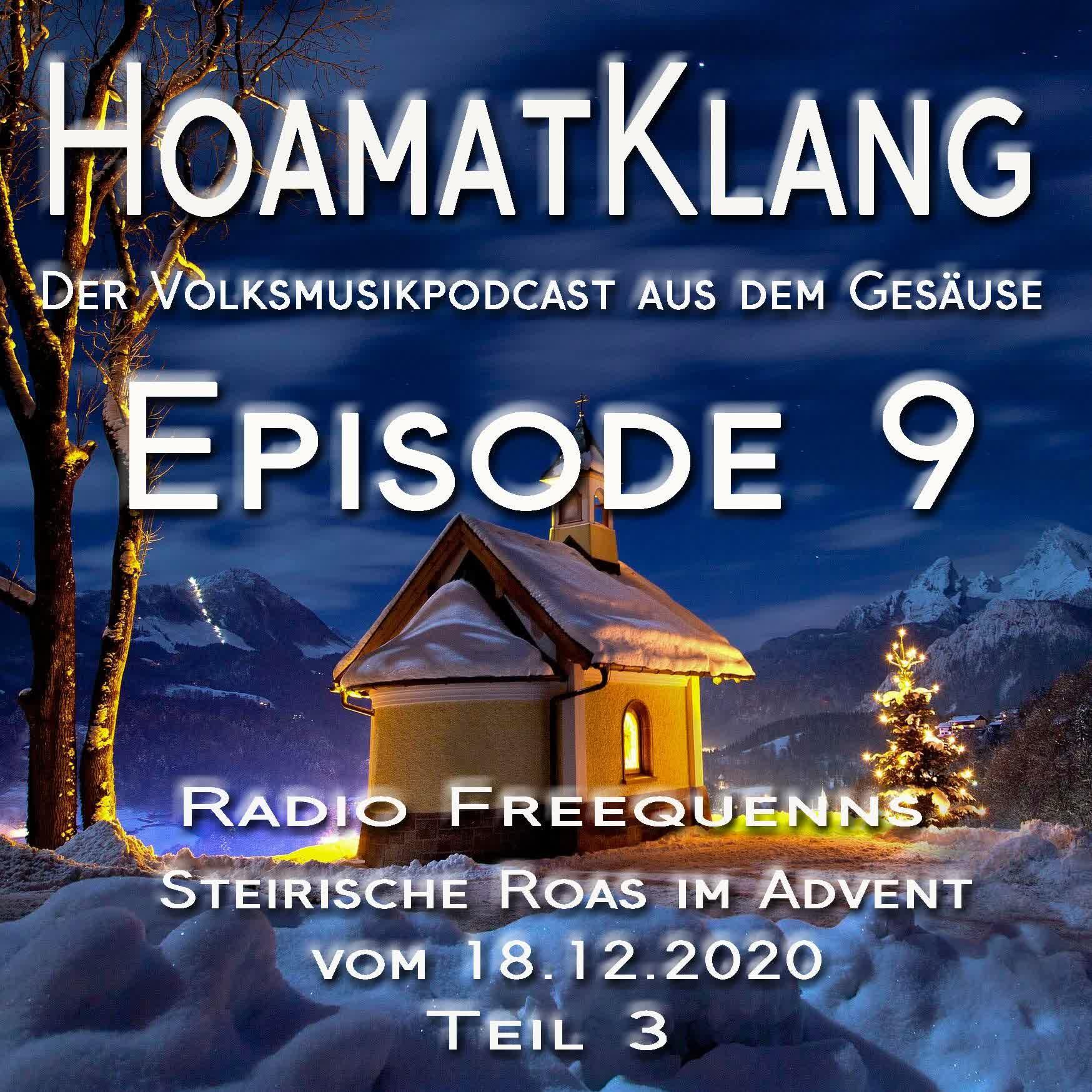 Hoamatklang_Episode_9_Steirische Roas im Advent vom 18.12.2020 Teil 3