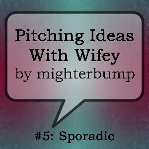 PIWW #5: Sporadic