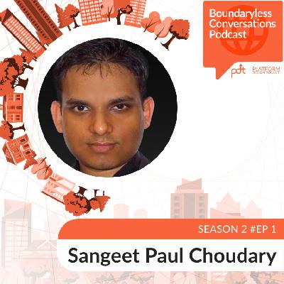 S2 Ep. 1 Sangeet Paul Choudary - Re-bundling the Firm around Problems to Be Solved