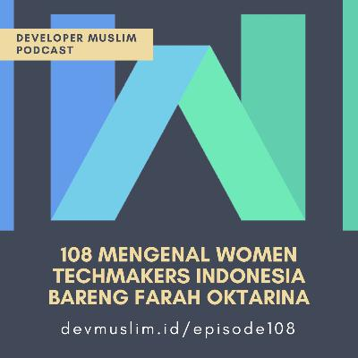 108 Mengenal Women Techmakers Indonesia Bareng Farah Oktarina