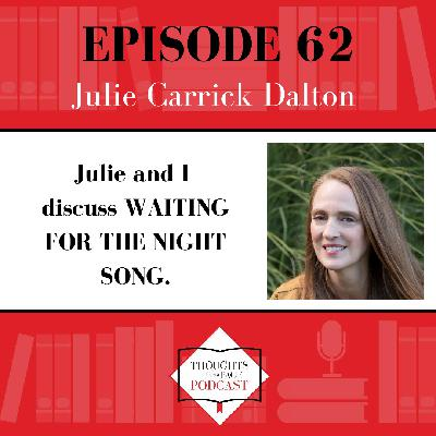 Julie Carrick Dalton - WAITING FOR THE NIGHT SONG