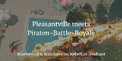 Maelstrom & Watchers: Piraten-Steampunk und der blutige Charm der 60er