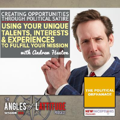 Andrew Heaton – Creating Opportunities through Political Satire: Using Your Unique Talents, Interests, and Experiences to Fulfill Your Mission (AoL 165)