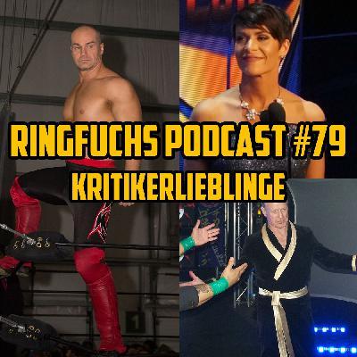 Ringfuchs Wrestling Podcast #079 – Kritikerlieblinge