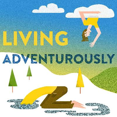 Living Adventurously - an Introduction