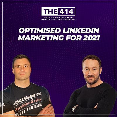 Optimised LinkedIn Marketing For 2021