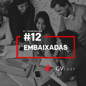 GV CAST T02E12 - Embaixadas