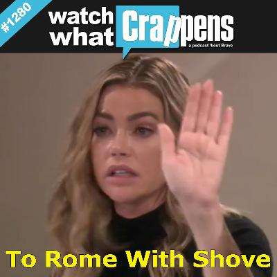 RHOBH: To Rome With Shove