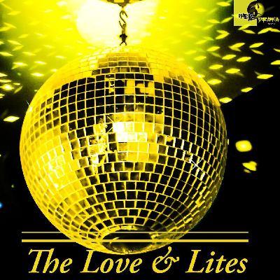Episode 13: The Love & Lites