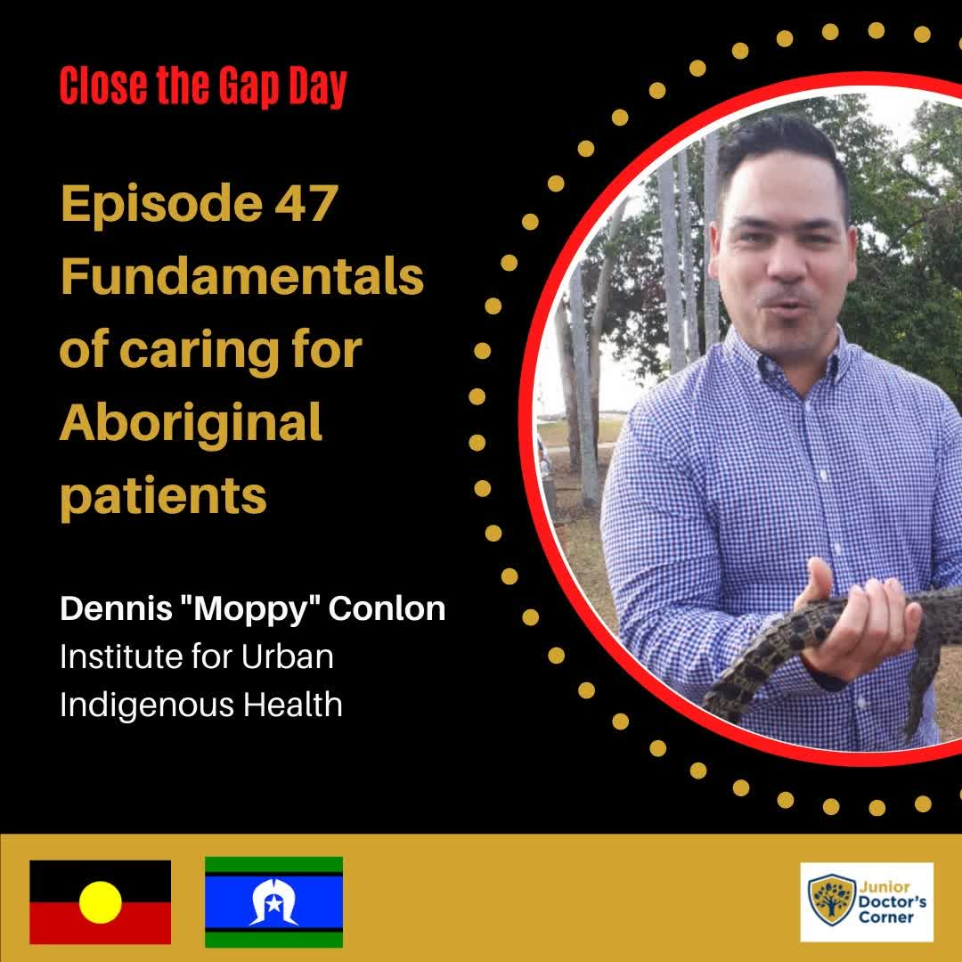 #47 Fundamentals of caring for Aboriginal patients