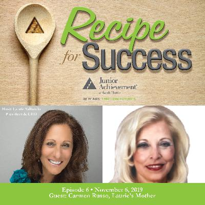 Recipe for Success, Episode 6, November 6, 2019, Guest Carmen Russo