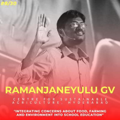 Soulful स्कूल | Session 8 | Ramanjaneyulu GV - Centre for Sustainable Agriculture, Hyderabad