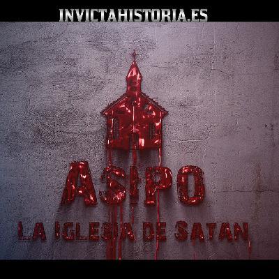 Asipo: La iglesia de Satán - Investigación en vivo
