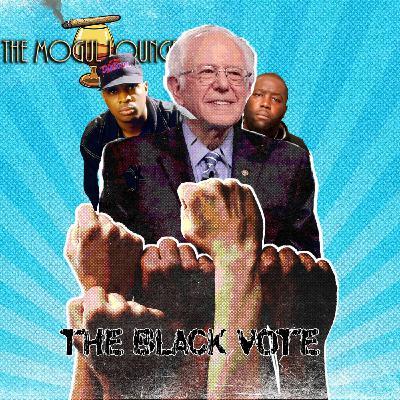 The Mogul Lounge Episode 220: The Black Vote