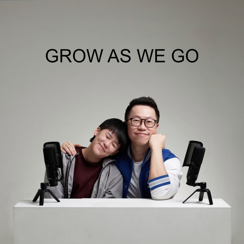 Ep #55 - Grow As We Go
