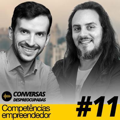 #11 – Quais as competências fundamentais das pessoas empreendedoras?